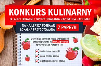 Konkurs kulinarny na najlepsze potrawy/dania z papryki. (edycja 2018r)