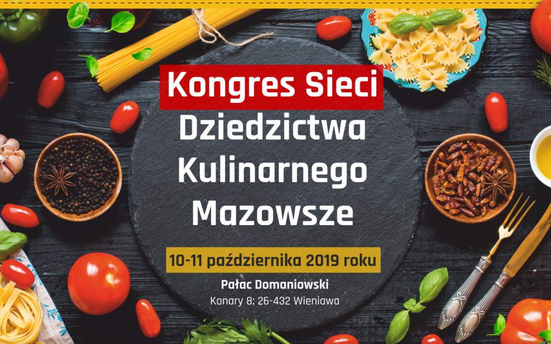 Kongres Sieci Dziedzictwa Kulinarnego Mazowsze