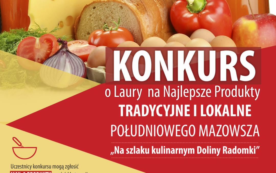 Konkurs o Laury na Najlepsze Produkty Tradycyjne i Lokalne Południowego Mazowsza