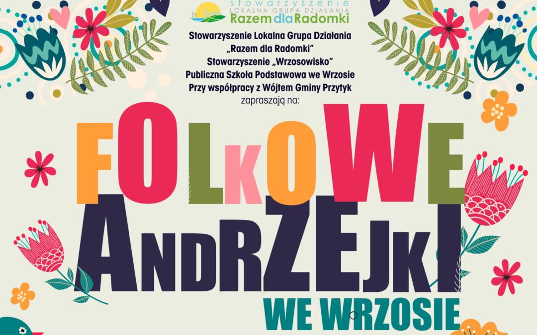 Andrzejki Folkowe we Wrzosie