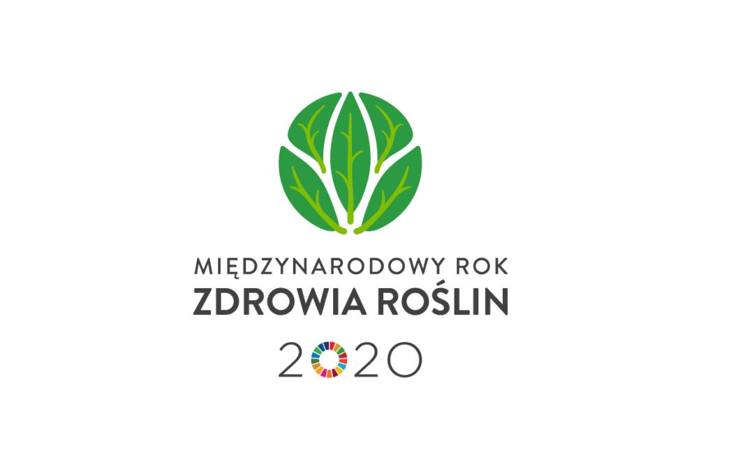 Rok 2020 Międzynarodowym Rokiem Zdrowia Roślin