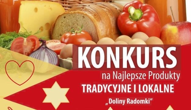 Konkurs na Najlepsze Produkty Tradycyjne i Lokalne w Dolinie Radomki