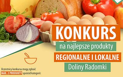 Konkurs na najlepsze produkty regionalne i lokalne Doliny Radomki